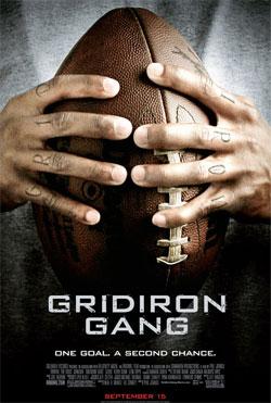 Потому что мы банда, Банда Гридирона