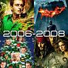 Двухтысячные годы кино: выпуск третий, 2006-2008